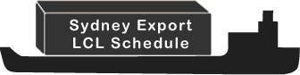 Sydney Export LCL Schedule